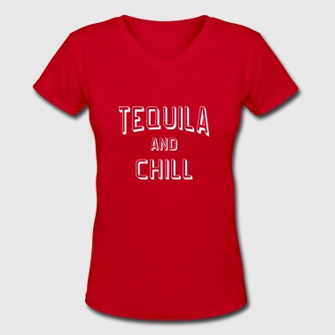 Tequila And Chill - Women's V-Neck T-Shirt