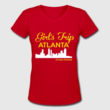 Girl's Trip Atlanta - Women's V-Neck T-Shirt