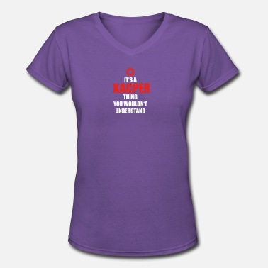 Kacper Geschenk it s a thing birthday understand KACPER - Women's V-Neck T-Shirt