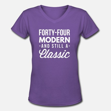 Kings Age 44s 44 modern and still a classic - Women's V-Neck T-Shirt