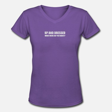 Dress Up UP AND DRESSED - Women's V-Neck T-Shirt