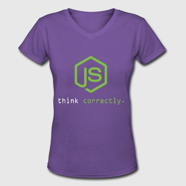 Node Node.js Think Correctly. Nodejs T-shirt Hoodie - Women's V-Neck T-Shirt