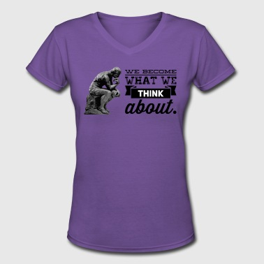 Earl Nightingale Thoughts Become Things - Women's V-Neck T-Shirt