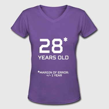 28 Years Old Birthday 28 Years Old Margin 1 Year - Women's V-Neck T-Shirt