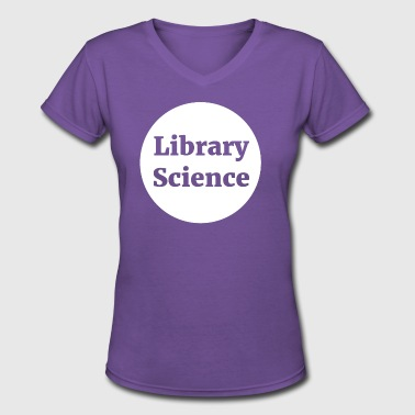 Library Science - Women's V-Neck T-Shirt