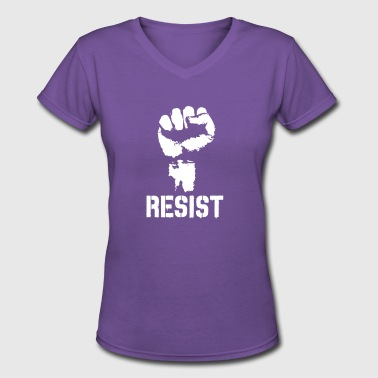 Resist Political Anti Protest Power - Women's V-Neck T-Shirt