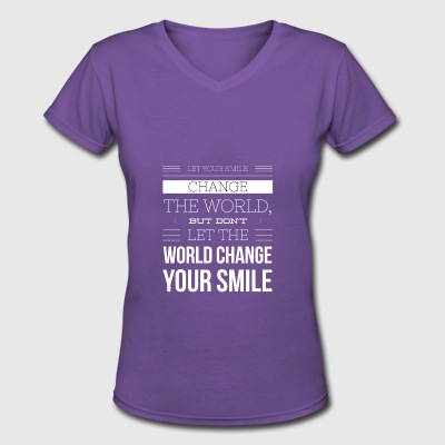 Let Your Smile Change The World - Women's V-Neck T-Shirt