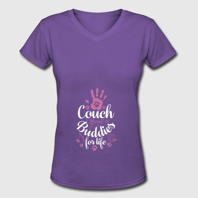 couch buddies for life - Women's V-Neck T-Shirt