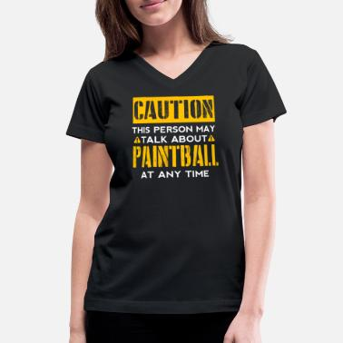 Hobbyists CAUTION - Paintball Fan - Women's V-Neck T-Shirt