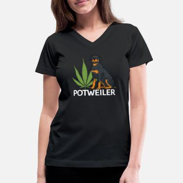 Marihuana Rottweiler Weed Dog Owner 420 Cannabis Marihuana - Women's V-Neck T-Shirt