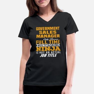 Government Government Sales Manager - Women's V-Neck T-Shirt