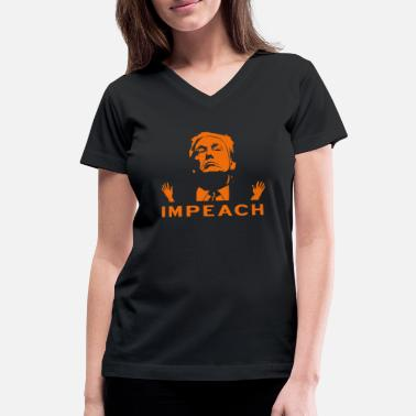 Impeach The Orange IMPEACH 45 TINY HANDS - Women's V-Neck T-Shirt