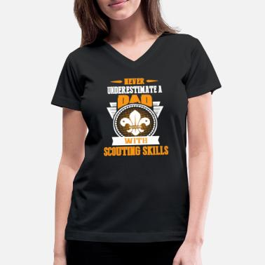 Scout Skill DAD WITH SCOUTING SKILLS SHIRT - Women's V-Neck T-Shirt