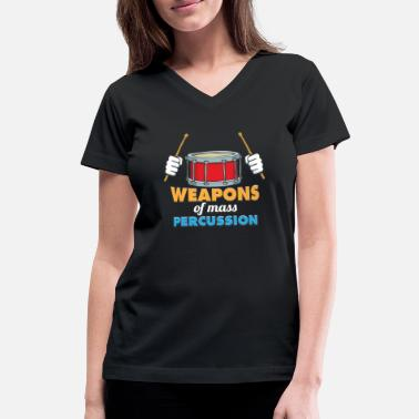Kids Percussion Weapons Of Mass Percussion Gift Men Women Kids - Women's V-Neck T-Shirt