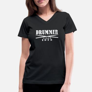 Since Drummer since 1975 - Women's V-Neck T-Shirt