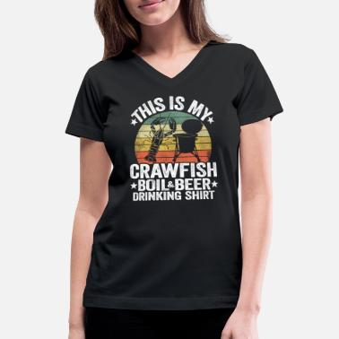 This Is My Crawfish Boil & Beer Drinking Shirt - Women's V-Neck T-Shirt