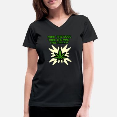 Puff FREE THE SOUL - FREE THE MIND - FREE THE LEAF - Women's V-Neck T-Shirt