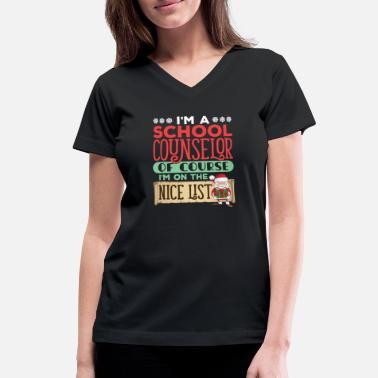 Course School Counselor Christmas Nice List - Women's V-Neck T-Shirt