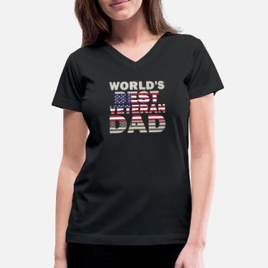 f367f71a Father's Day Veteran Dad World's Best Veteran Dad. Women's V-Neck T-Shirt.  Father's ...
