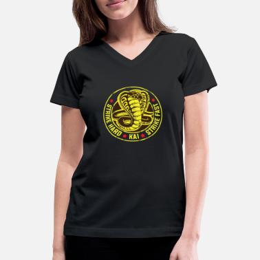 Strike Cobra strike hard kai strike fast no mercy karate - Women's V-Neck T-Shirt
