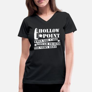 Hollow Hollow Point When You Care Enough Send Very Best - Women's V-Neck T-Shirt