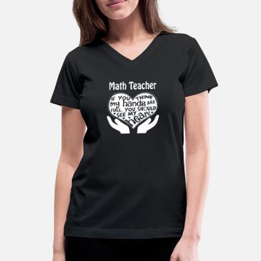 You Should See My Heart Math teacher - You should see my heart - Women's V-Neck T-Shirt