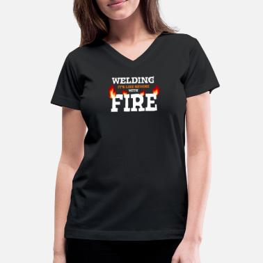 Funny Welding Welding It s Like Sewing With Fire - Women's V-Neck T-Shirt