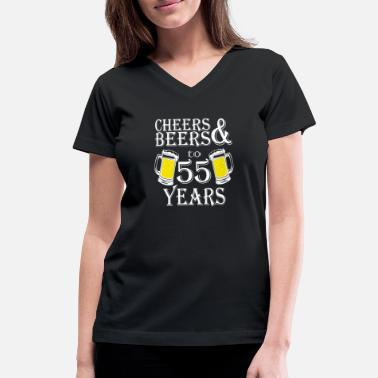 Cheers And Beers To My 50 Cheers And Beers To 55 Years - Women's V-Neck T-Shirt