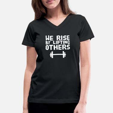 Explicit Power Lifting Lifting - We rise by lifting others - Women's V-Neck T-Shirt