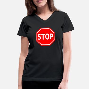 Stop Sign Stop Sign - Women's V-Neck T-Shirt