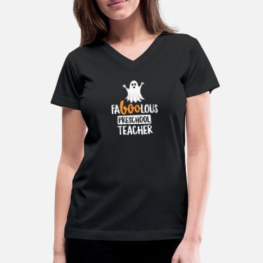 Preschool Teacher Halloween Faboolous (Fabulous) Preschool Teacher Halloween TShirt - Women's V-Neck T-Shirt