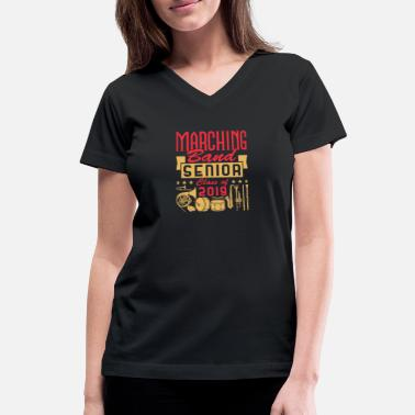 Marching Band Seniors Marching Band Senior Class of 2019 - Women's V-Neck T-Shirt