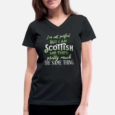 Clan Funny Scottish Quote Im Not Perfect But Im Scottis - Women's V-Neck T-Shirt