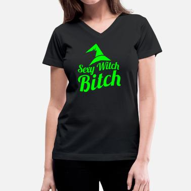 SEXY WITCH BITCH with witches hat - Women's V-Neck T-Shirt