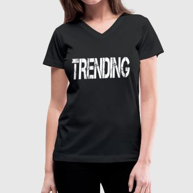 Trend Trending - Women's V-Neck T-Shirt