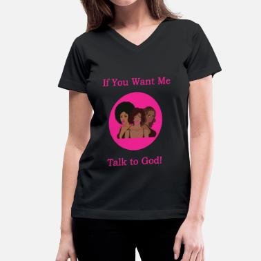 African American Girl Talk to God - African American - Women's V-Neck T-Shirt