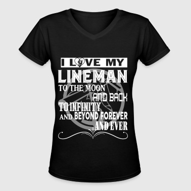 I Love My Lineman To The Moon And Back T Shirt - Women's V-Neck T-Shirt