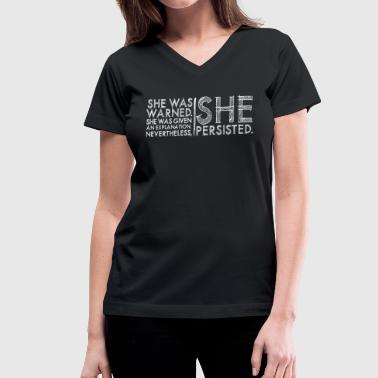 Nevertheless She Persisted #LetLizSpeak  - Women's V-Neck T-Shirt