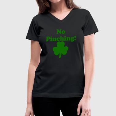 No Pinching! - Women's V-Neck T-Shirt