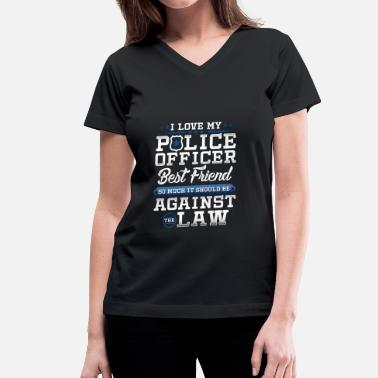 Friends Apparel Love Police Best Friend Law Enforcement Apparel - Women's V-Neck T-Shirt
