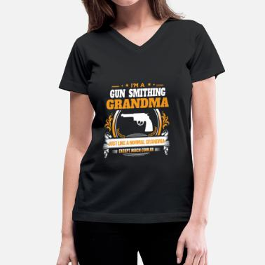 Guns Grandma Gun Smithing Grandma Shirt Gift Idea - Women's V-Neck T-Shirt