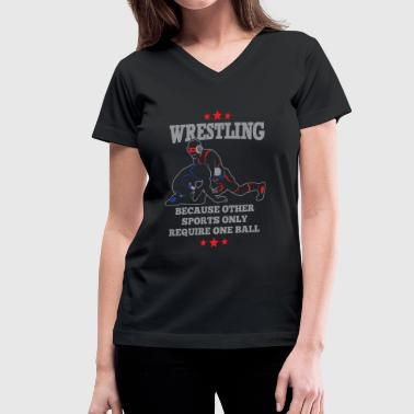 Pro Wrestling Noah Wrestling - Because other sports only require on - Women's V-Neck T-Shirt