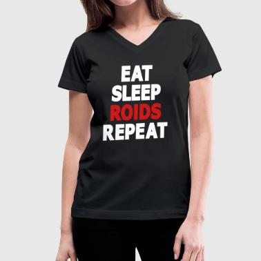Brock Lesnar Eat, Sleep, Roids, Repeat Text (2 Color) - Women's V-Neck T-Shirt