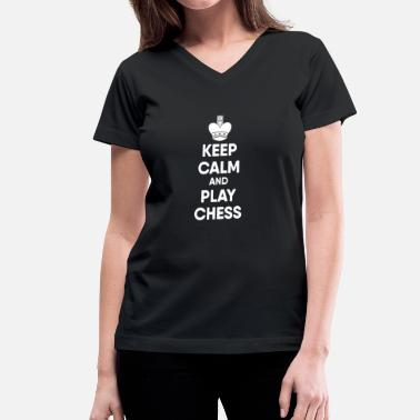 Playing Chess Chess - keep calm and play chess - Women's V-Neck T-Shirt