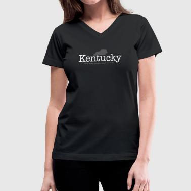 KY - Where Bourbon Outnumbers People Two to One - Women's V-Neck T-Shirt