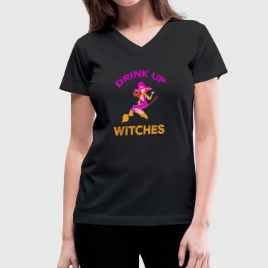 Drink Up Witches Halloween Drink Up Witches Halloween - Women's V-Neck T-Shirt