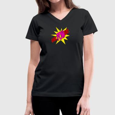 Girl Power! - Women's V-Neck T-Shirt