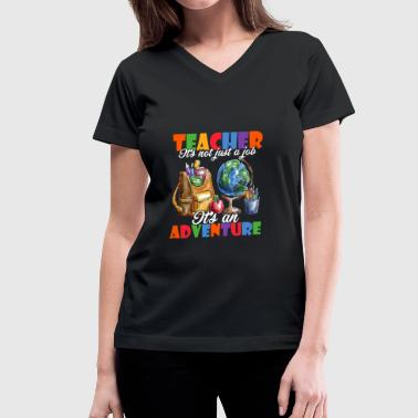 TEACHING IT'S AN ADVENTURE - Women's V-Neck T-Shirt