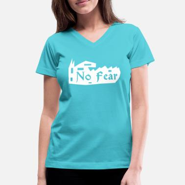 No Fear In Love No Fear - Women's V-Neck T-Shirt