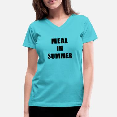 Meal Meal In Summer - Women's V-Neck T-Shirt